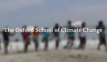 Call for Applications: The Oxford School of Climate Change-Michaelmas (Autumn) 2021